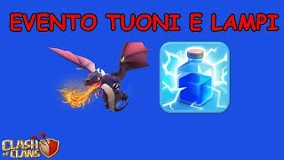 Clash Of Clans ITA -E45- Evento Tuoni e Lampi