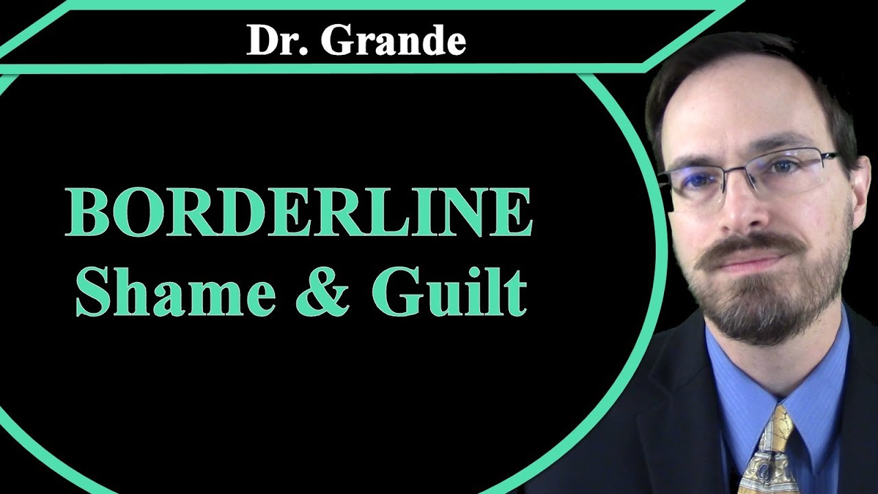 What is the Relationship between Borderline Personality Disorder and  Shame/Guilt?