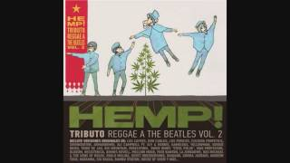 Rootz Underground - Across The Universe (Hemp! A Reggae Tribute to The Beatles Vol. II)