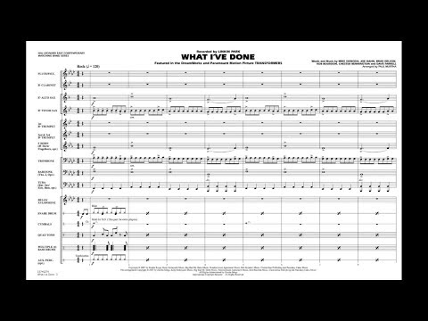 What I've Done (from Transformers) Arr. Paul Murtha