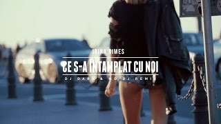 Irina Rimes - Ce s-a intamplat cu noi (Dj Dark &amp MD Dj Remix)