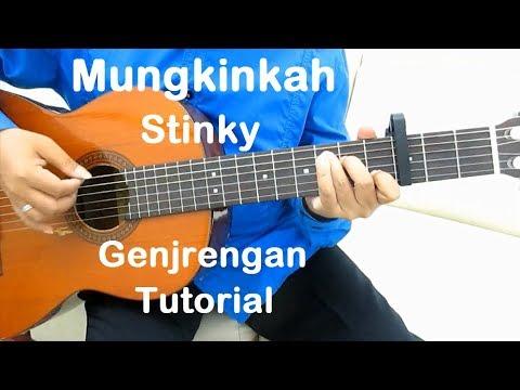 Belajar Gitar Mungkinkah Stinky (Genjrengan)