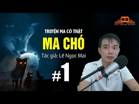 MA CHÓ - Truyện Ma Linh Dị Nguyễn Huy Kể   Đất Đồng Radio