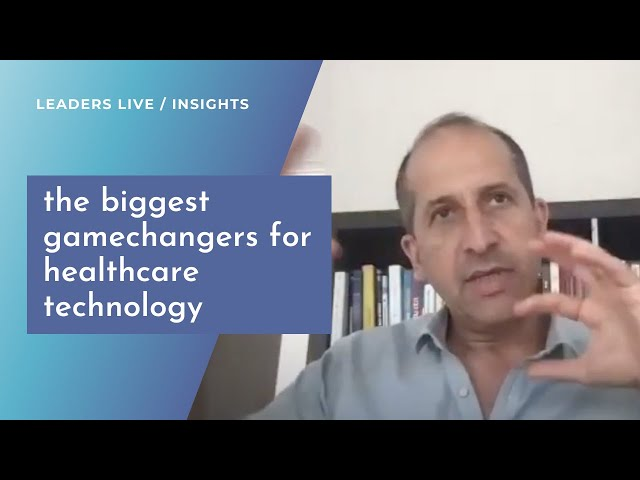 What will be the biggest gamechangers for healthcare technology? | Leaders LIVE Insights