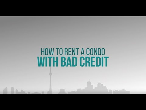How to Rent a Toronto Apartment with Bad Credit | Condos ca