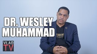 Dr. Wesley Muhammad on Government Planting Drugs to Make Black Men Gay (Part 4)