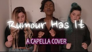 Rumour Has It - Meisies (A capella Cover)