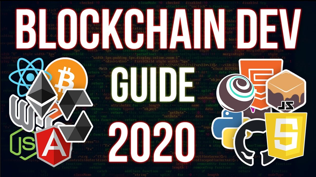 Blockchain Development Guide for 2020 Complete Roadmap