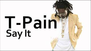 Watch Tpain Say It video