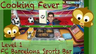 Cooking fever | fc barcelona level 1