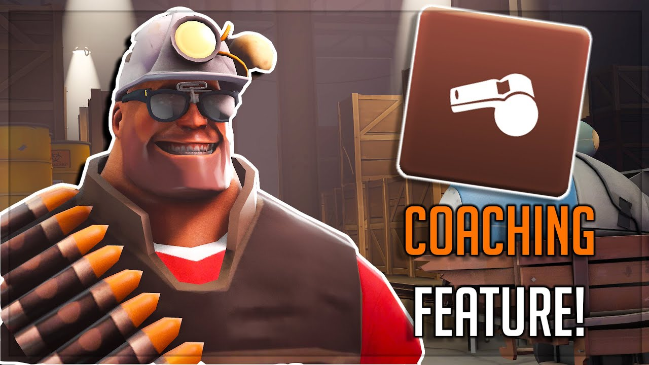 [TF2] The Abandoned COACHING Feature.