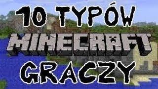 10 TYPÓW GRACZY W MINECRAFCIE - Parody Minecraft!