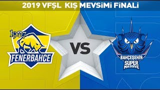 2019 Kış Mevsimi Finali - 1907 Fenerbahçe Espor ( FB ) vs Bahçeşehir SuperMassive ( SUP ) - VFŞL