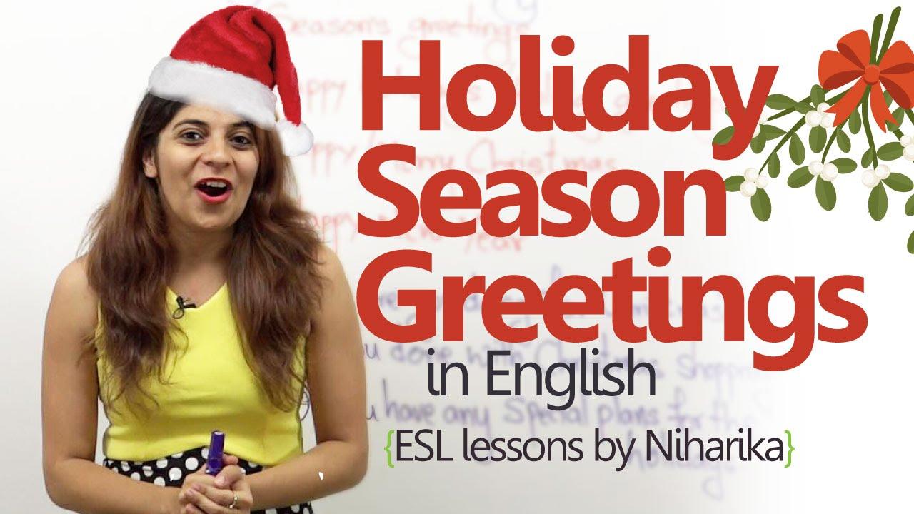 English Lesson Holiday Season Greetings Learning English
