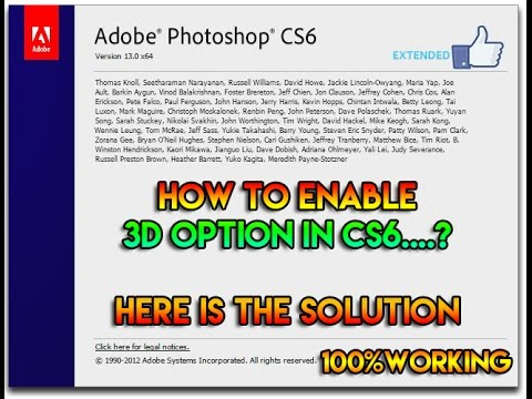 How To Enable 3D Option In Photoshop Cs6.......(EXTENDED CS6)