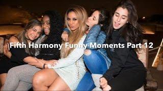 Fifth Harmony - Funny Moments Part 12