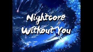 Nightcore ✗ Without You (Remix)