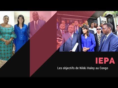 IEPA/LUWEZI KINSHASA:Les objectifs de Nikki Haley au Congo