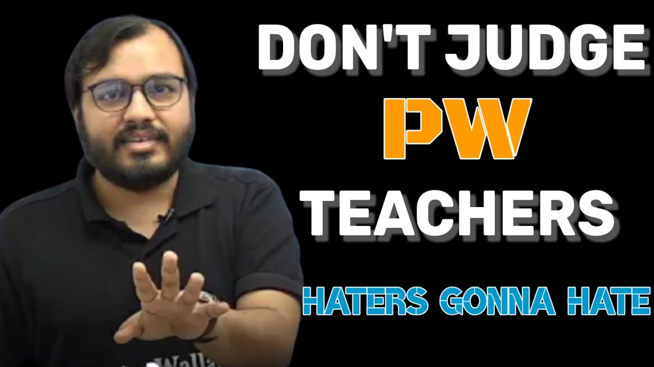 Download Don't judge PW teachers | physics wallah | pw motivation | pwians | pw insider | PW moments