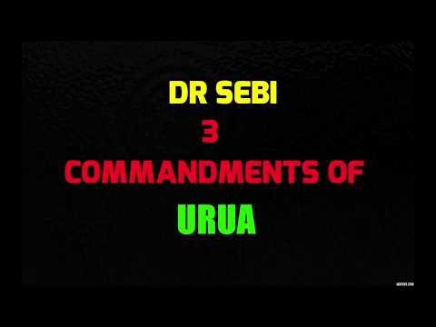 Dr Sebi on the 3 Commandments of URUA