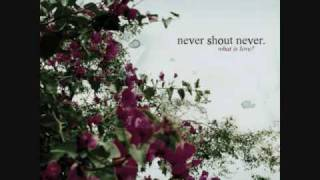 Nevershoutnever - I Love You 5 - With Lyrics