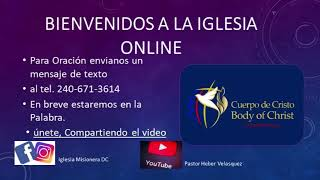 Pastor Heber Velasquez Live Stream