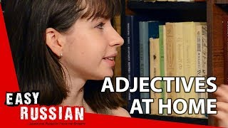 Adjectives at home | Super Easy Russian 8