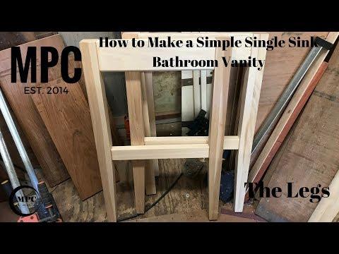 How to Make a Simple Single Sink Bathroom Vanity (The Legs)