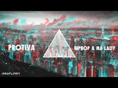 Protiva –  Hiphop a má lady (prod. Slash)