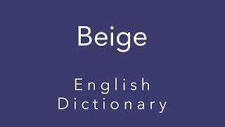 Beige (English Dictionary)