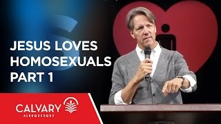 Jesus Loves Homosexuals - Part 1 - John 8:1-11 - Skip Heitzig