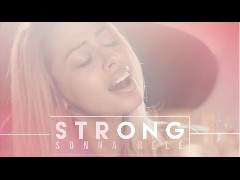 Strong - Sonna Rele - Cinderella (Piano Version)
