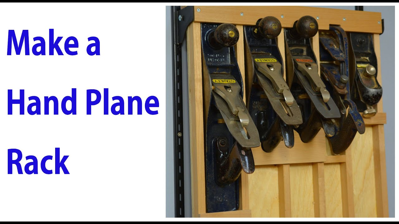 Build A Hand Plane Wall Mount Rack Youtube