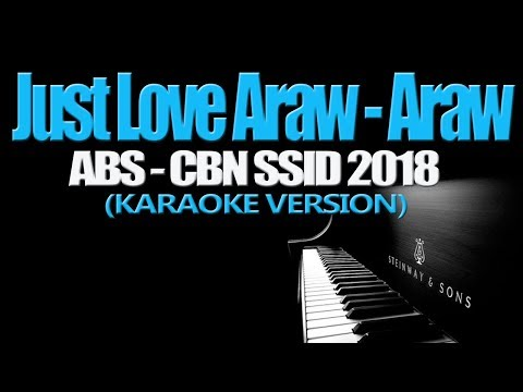 JUST LOVE ARAW ARAW ❤️❤️❤️ - ABS CBN Summer Station ID 2018 (KARAOKE VERSION)