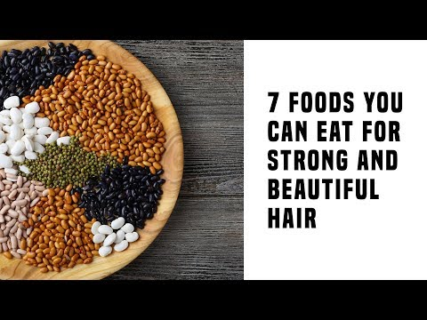 7 Amazing Foods You Can Eat For Strong And Beautiful Hair