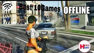 top 10 offline games for android 2019 graphics HD