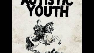 Autistic Youth – Nonage (2013) - FULL ALBUM