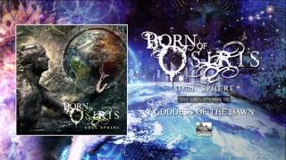 Born of Osiris - GODDESS OF THE DAWN