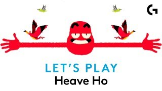 DON'T LET GO! - Heave Ho let's play
