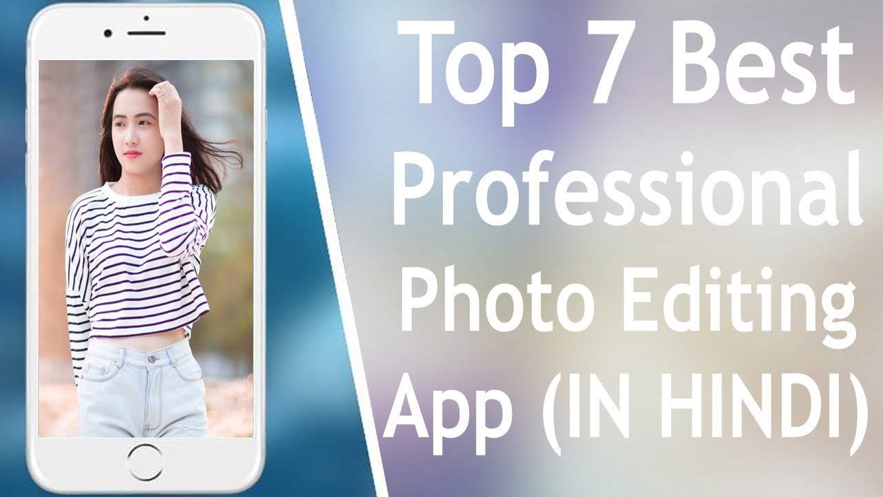 acbcbd4ef4d1 Top 7 Best Professional Photo Editing App For Android 2019 - (In ...