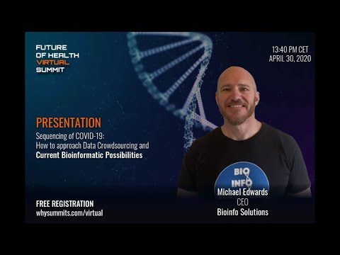 Sequencing of COVID-19 - Keynote Presentation by Michael Edwards, CEO at Bioinfo Solutions