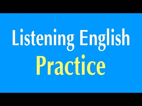 English Listening Practice - Learn English Listening Compreh