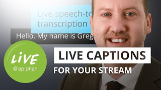 How to add live captions to your stream