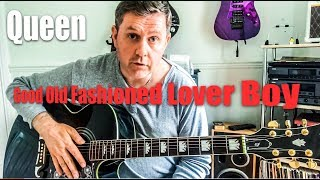 Good Old Fashioned Lover Boy - Queen - Acoustic Guitar Lesson