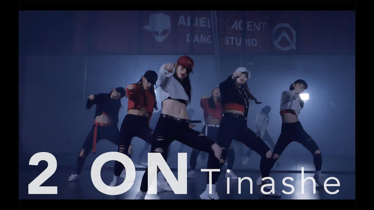 ALiEN | Tinashe - 2 ON Choreography by Euanflow @ ALiEN DANCE STUDIO #1