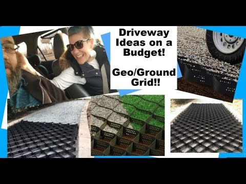 Driveway Ideas on a Budget!! Geo/Ground Grid Alternative to Concrete
