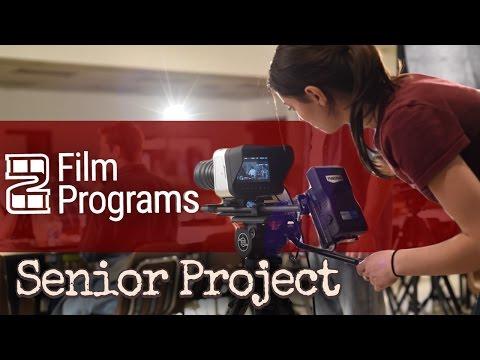 Film Programs: Senior Thesis Project