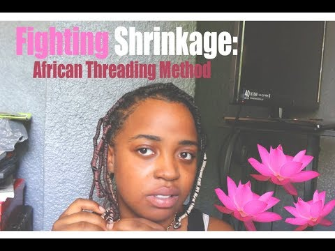How To: African Threading (STRETCH hair without heat!)