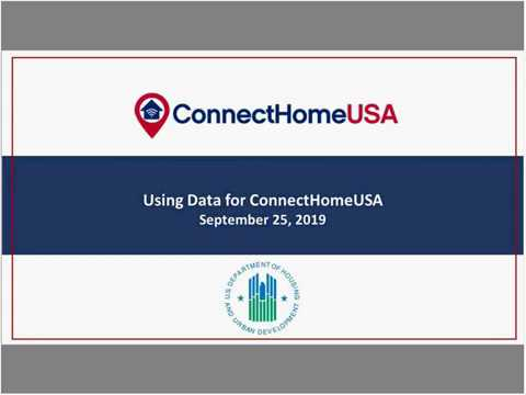 2018-2019 ConnectHomeUSA - Using Data For ConnectHomeUSA