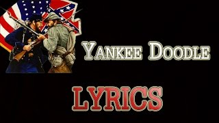 Yankee Doodle -  LYRICS  ( American Patriotic Song )